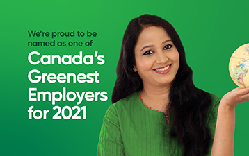 We're proud to be named as one of Canada's Greenest Employers for 2021